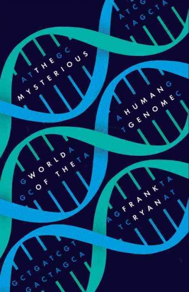 The mysterious world of the human genome /