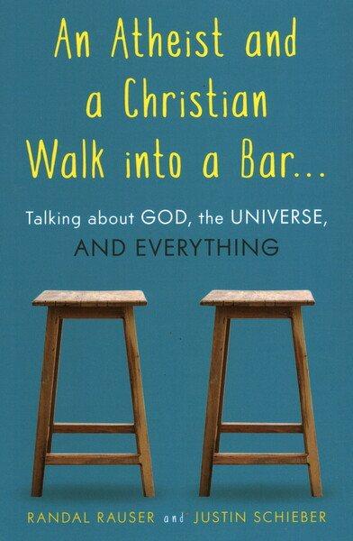 An Atheist and a Christian Walk into a Bar