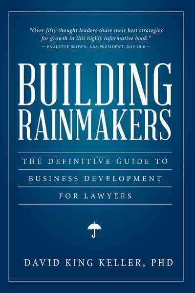 Building Rainmakers