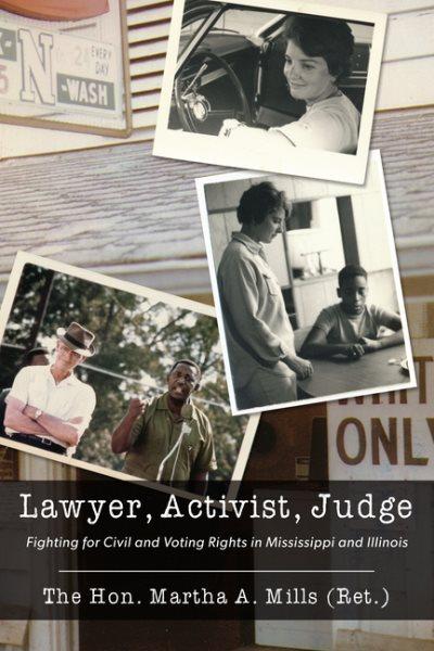 Lawyer, Activist, Judge