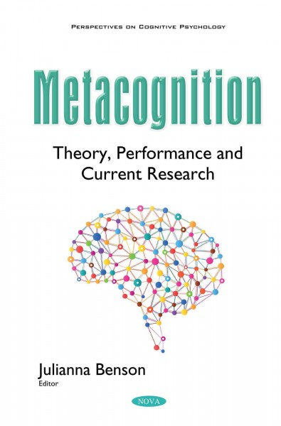 Metacognition : theory, performance and current research /