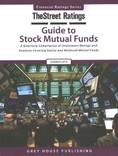 Thestreet Ratings Guide to Stock Mutual Funds, Summer 2016