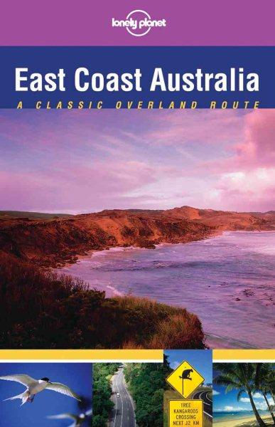 East Coast Australia: Classic Overland Route