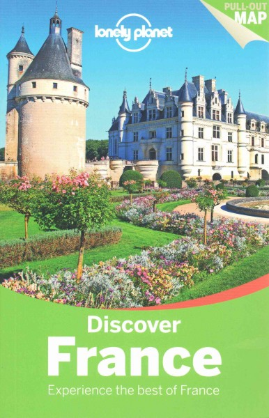 Discover France : experience the best of France /