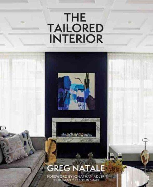 The tailored interior /