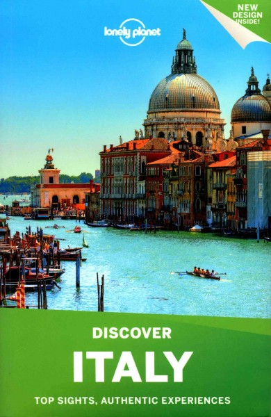 Italy : top sights, authentic experiences /