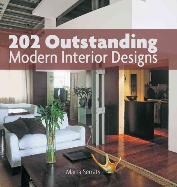 202 outstanding modern interior designs /