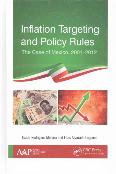 Inflation targeting and policy rules : the case of Mexico, 2001-2012