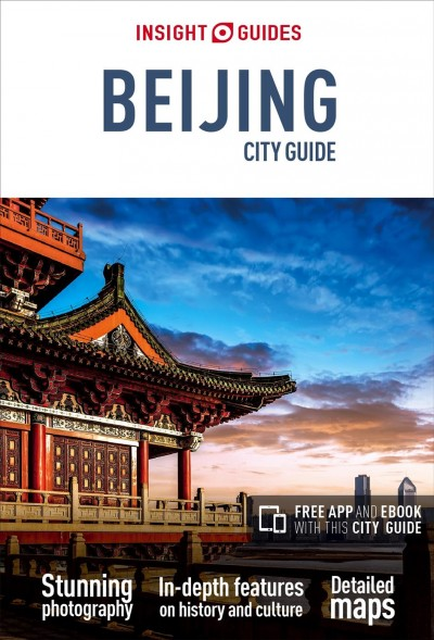 Insight Guides Beijing City Guide