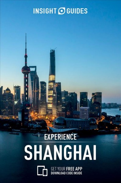 Insight Guide Experience Shanghai