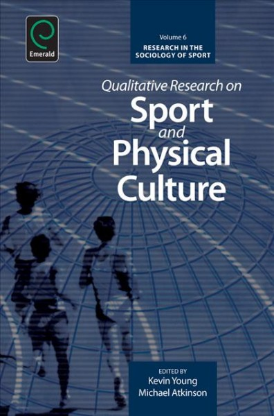 Qualitative research on sport and physical culture /