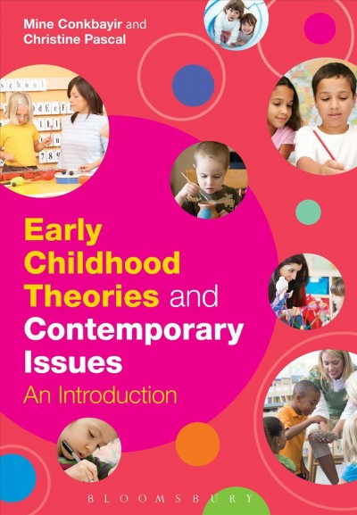 Early childhood theories and contemporary issues : an introduction /