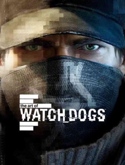 The art of Watch Dogs /