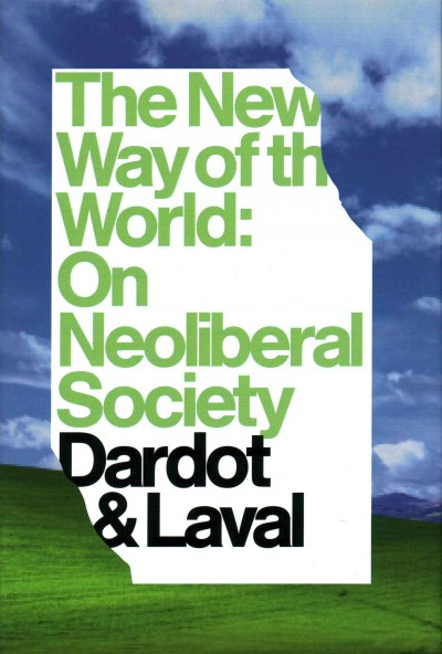 The new way of the world:on neo-liberal society