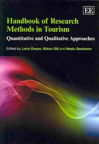 Handbook of research methods in tourism : quantitative and qualitative approaches /