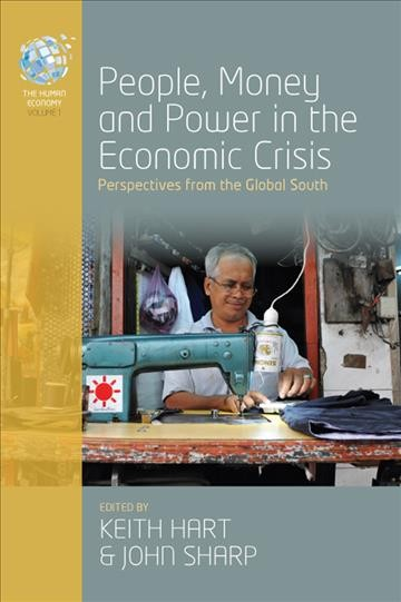 People, money, and power in the economic crisis:perspectives from the global south