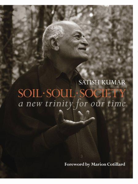 Soil - Soul - Society