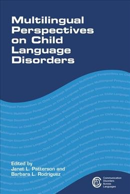 Multilingual perspectives on child language disorders /