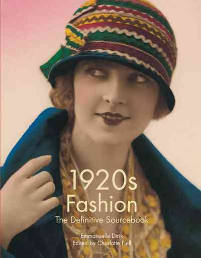 1920s fashion : the definitive sourcebook /