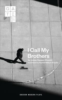 I Call My Brothers