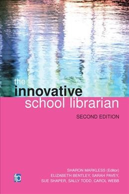 The Innovative School Librarian