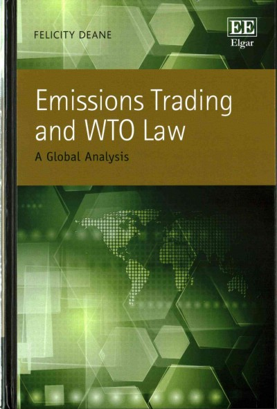 Emissions trading and WTO law:a global analysis