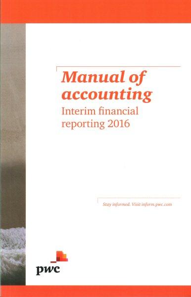Manual of Accounting - Interim Financial Reporting 2016