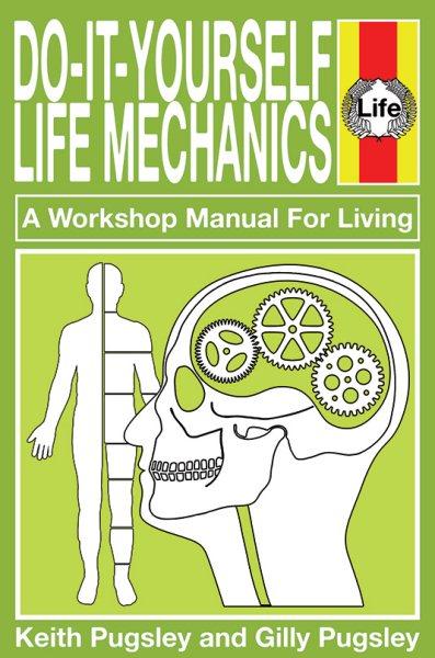 Do-it-yourself Life Mechanics