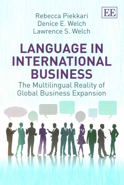 Language in international business:the multilingual reality of global business expansion