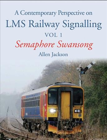 A Contemporary Perspective on Lms Railway Signalling