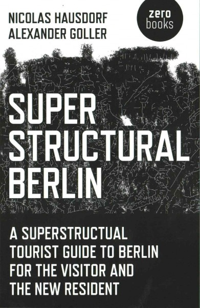 Superstructural Berlin