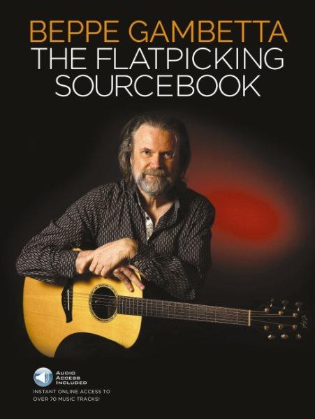 The Flatpicking Sourcebook
