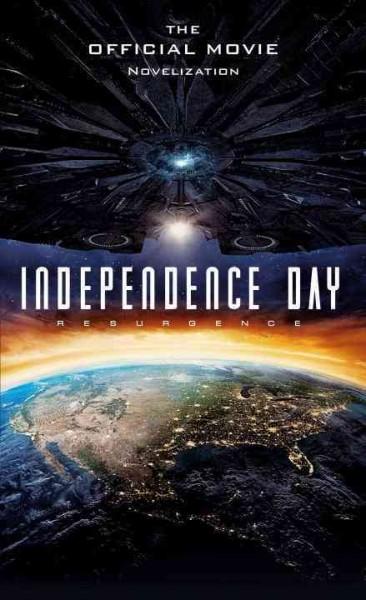 Independence Day Resurgence:The Official Movie Novelization ID4星際重生電影小說