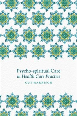 Psycho-spiritual Care and Allied Health Practice