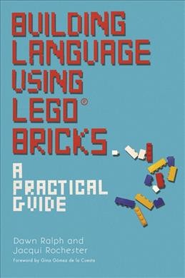 Building language using Lego bricks : a practical guide /