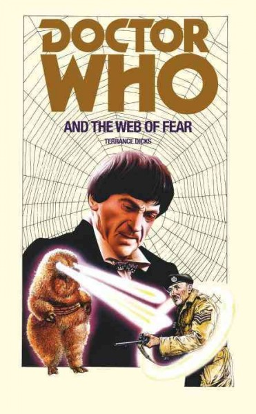 Doctor Who and the web of fear /