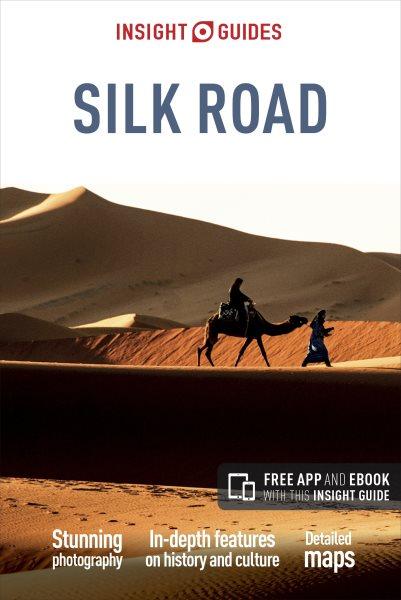 Insight Guide Silk Road