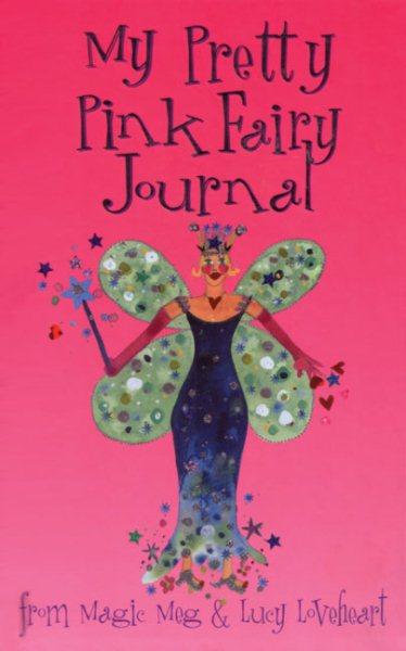 My Pretty Pink Fairy Journal