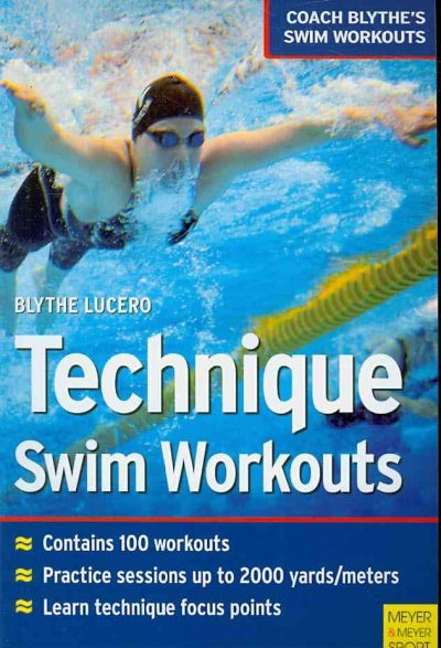 Technique swim workouts /