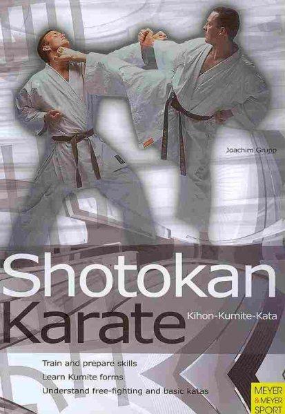 Shotokan karate : kihon, kumite, kata /