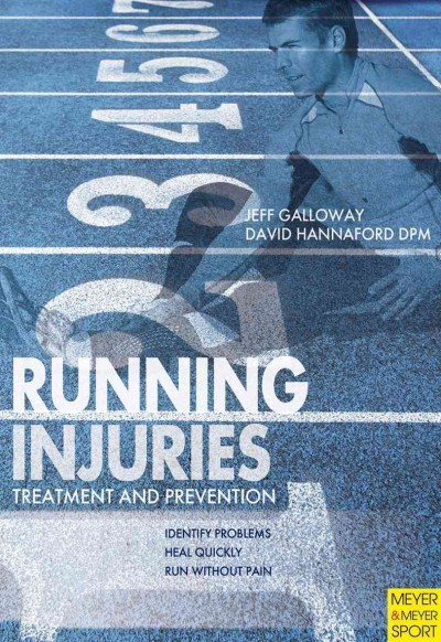 Running injuries : treatment and prevention /
