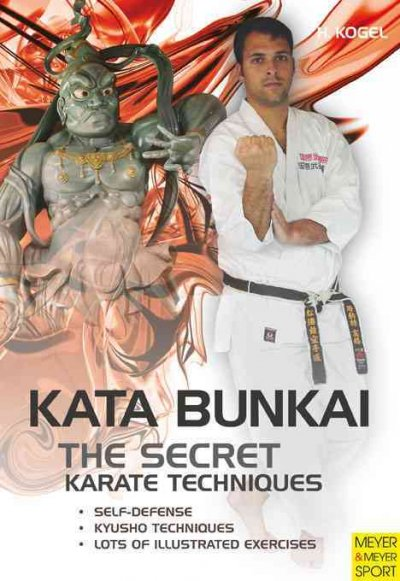 The secret karate techniques : kata bunkai /