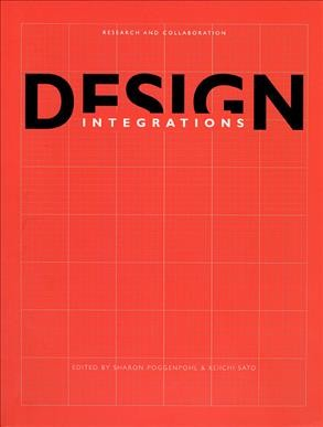 Design integrations : research and collaboration /