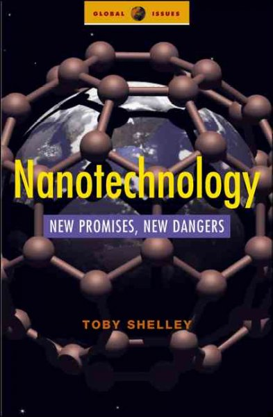 Nanotechnology:new promises, new dangers