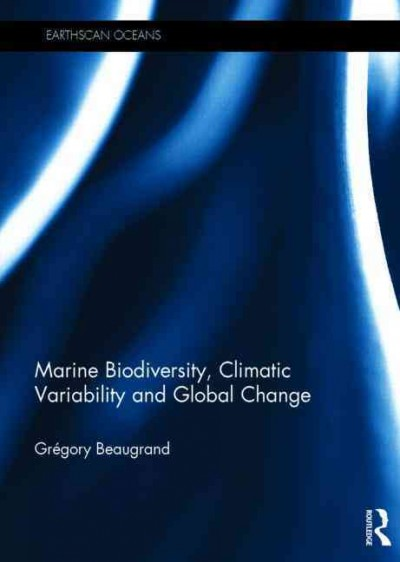 Marine biodiversity, climatic variability and global change /