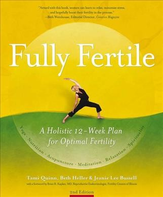 Fully fertile : a 12-week plan for optimal fertility /