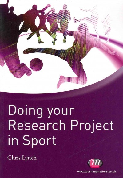 Doing your research project in sport /