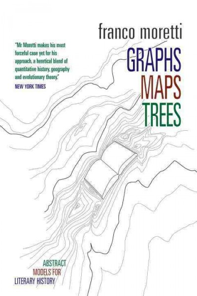 Graphs, maps, trees : abstract models for a literary history