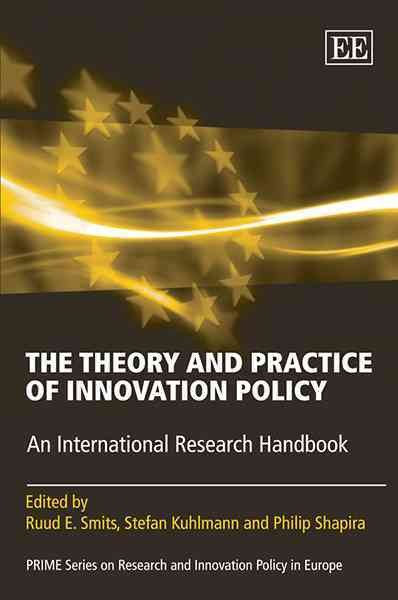 The theory and practice of innovation policy:an international research handbook