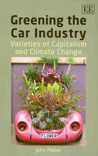 Greening the car industry:varieties of capitalism and climate change